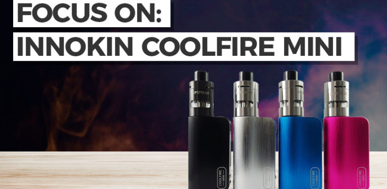Focus on: Innokin Coolfire Mini - Vapouriz