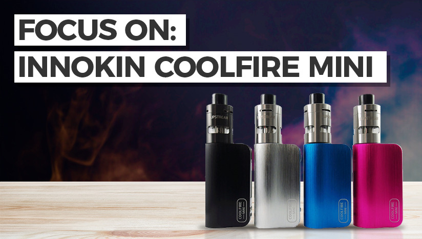Focus on: Innokin Coolfire Mini