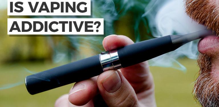 Is Vaping addictive?