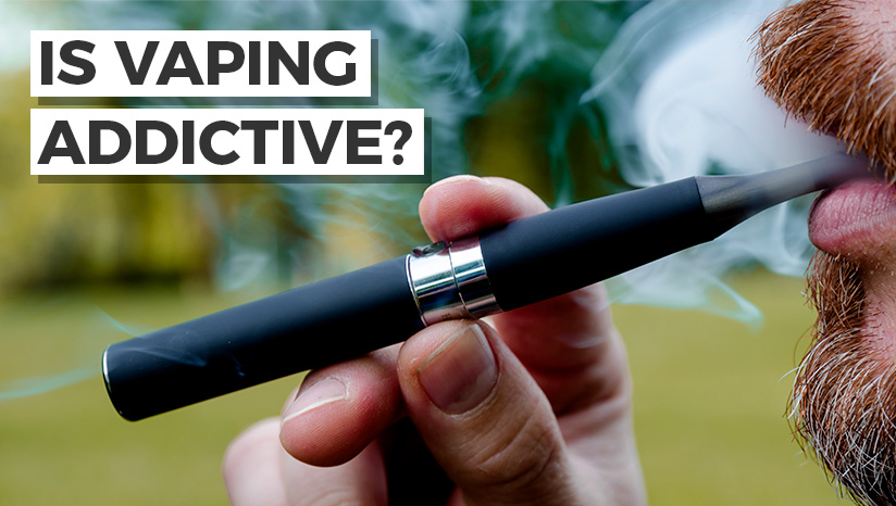 Is Vaping addictive?