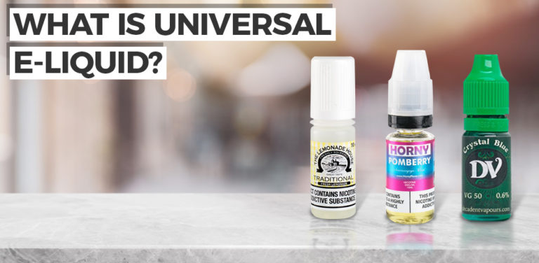 What is a Universal E-liquid?