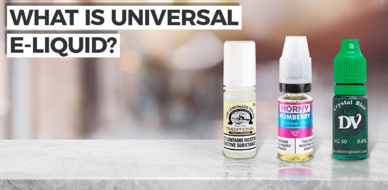 What is a Universal E-liquid?