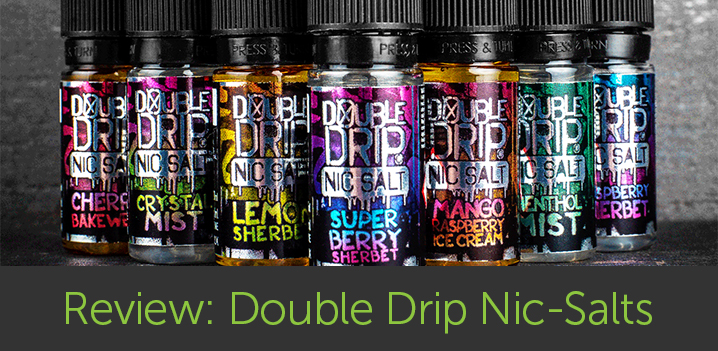 Vape Review: Double Drip Nic Salts E-Liquid