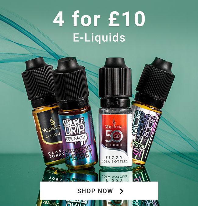 4 for £10 E-liquids