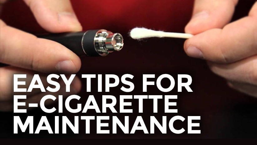 Easy tips for e-cigarette maintenance