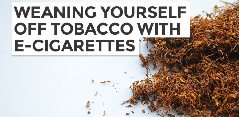 Weaning yourself off nicotine with e-cigarettes