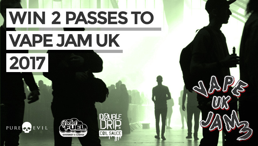 WIN 2 x Passes to Vape Jam UK 2017!